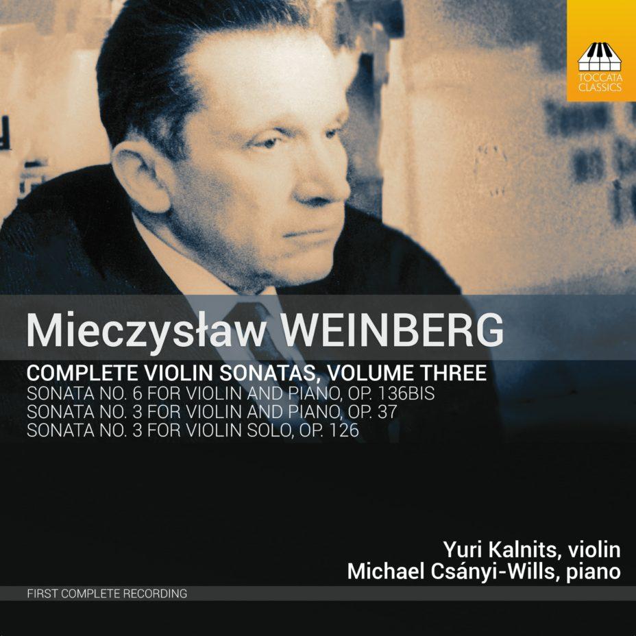 Weinberg Complete Violon Sonatas Vol.3